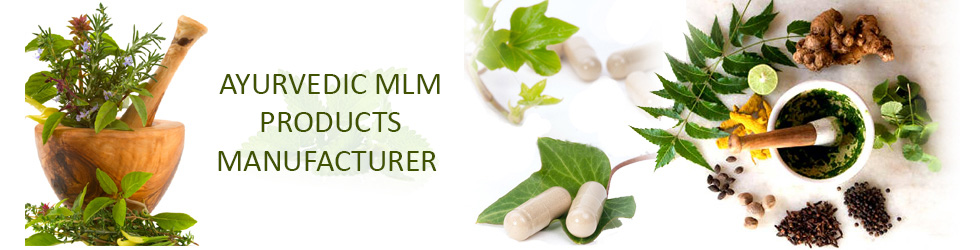 Top Ayurvedic MLM Products Manufacturer in India