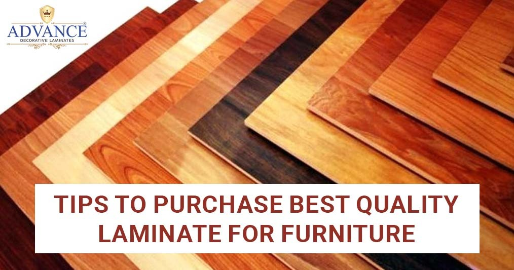 Tips to Purchase best quality Laminate for furniture - Advance Laminates Pvt. Ltd.   Manufacturer and Exporter of Sunmica, Mica, Laminates, Plywood